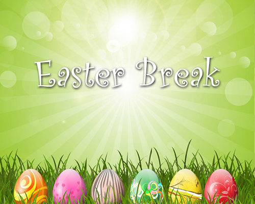 Easter Break